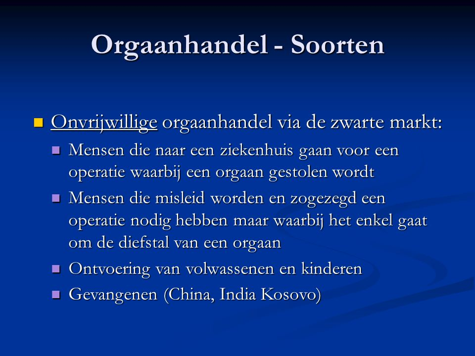 Orgaanhandel - Soorten