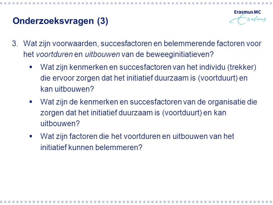 Onderzoeksvragen (3) Wat zijn voorwaarden, succesfactoren en belemmerende factoren voor het voortduren en uitbouwen van de beweeginitiatieven