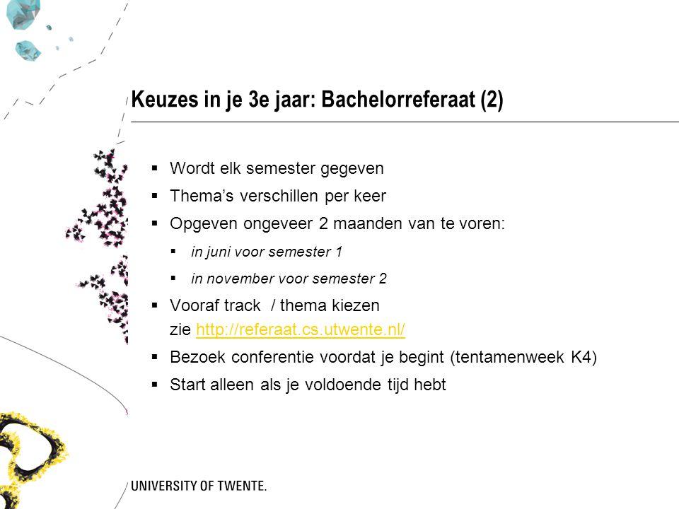 Keuzes in je 3e jaar: Bachelorreferaat (2)
