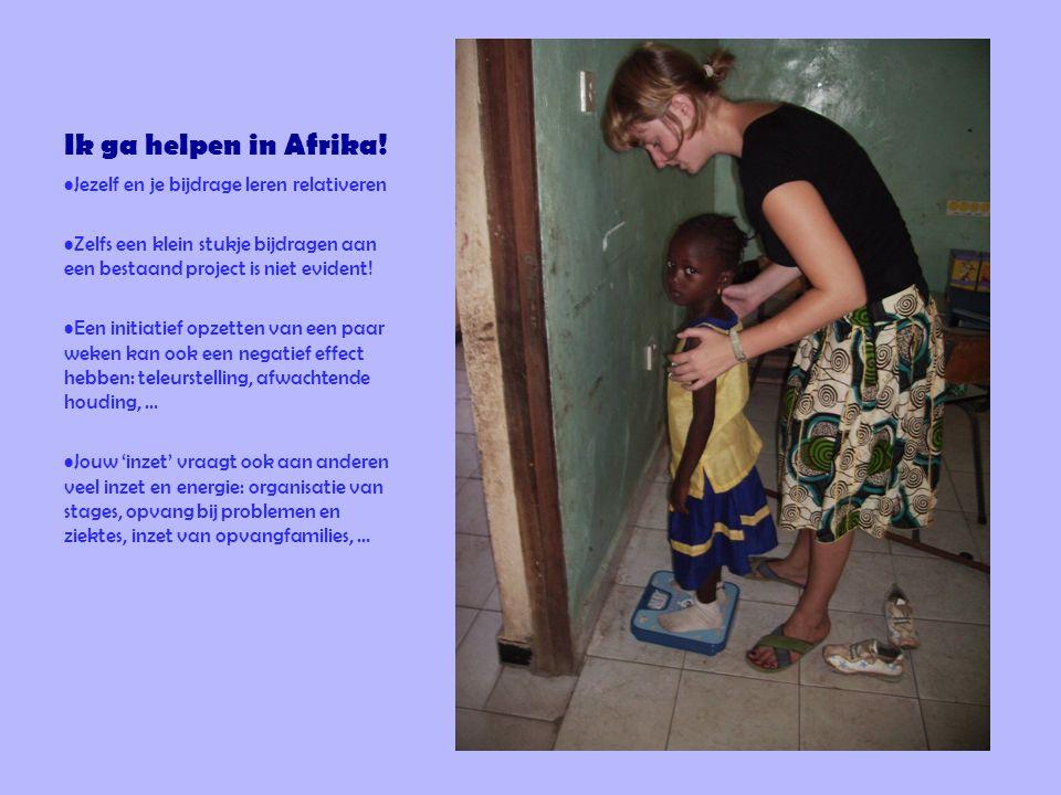 Ik ga helpen in Afrika! Jezelf en je bijdrage leren relativeren