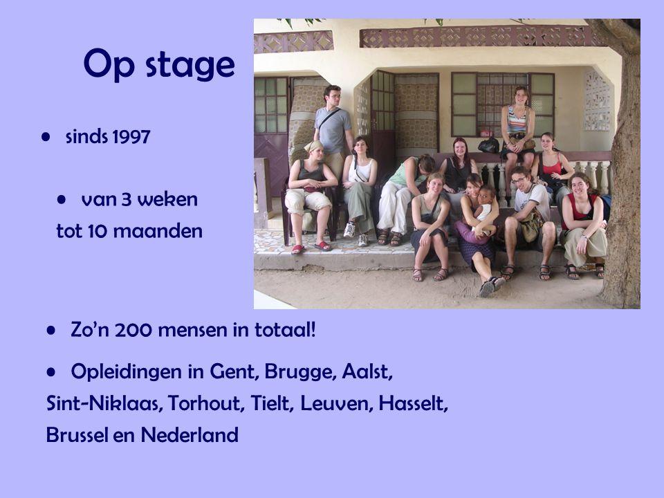 Op stage sinds 1997 van 3 weken tot 10 maanden