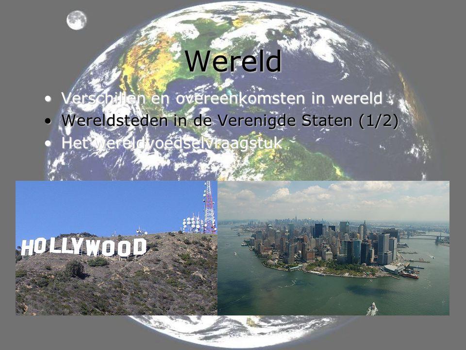 Wereld Verschillen en overeenkomsten in wereld