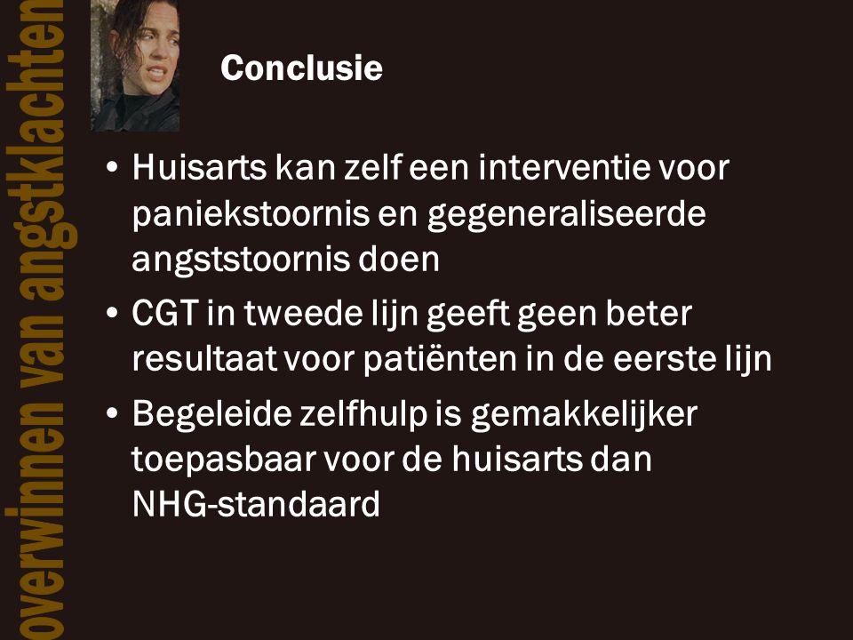 Conclusie Huisarts kan zelf een interventie voor paniekstoornis en gegeneraliseerde angststoornis doen.