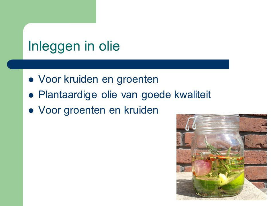 Inleggen in olie Voor kruiden en groenten