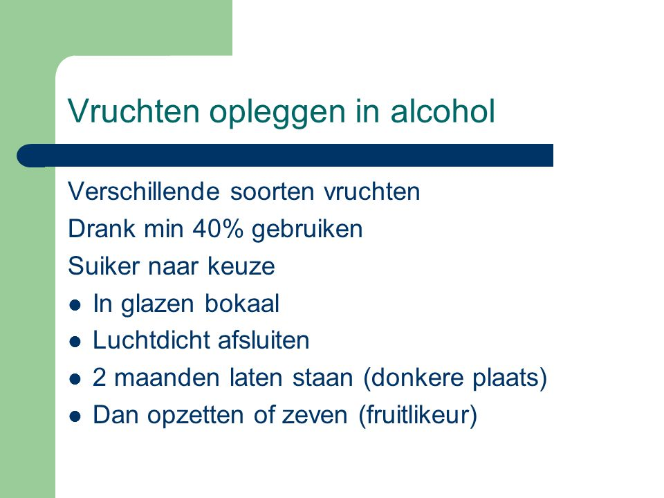 Vruchten opleggen in alcohol