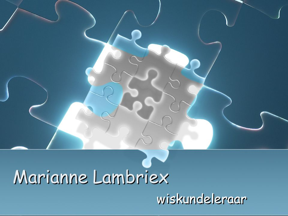 Marianne Lambriex wiskundeleraar