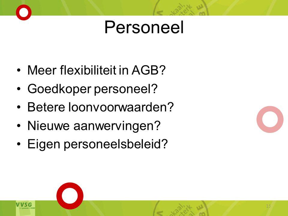 Personeel Meer flexibiliteit in AGB Goedkoper personeel