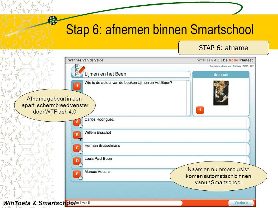 Stap 6: afnemen binnen Smartschool