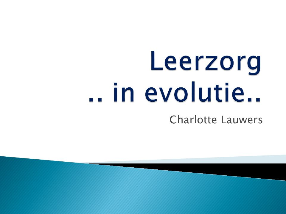 Leerzorg in evolutie Charlotte Lauwers
