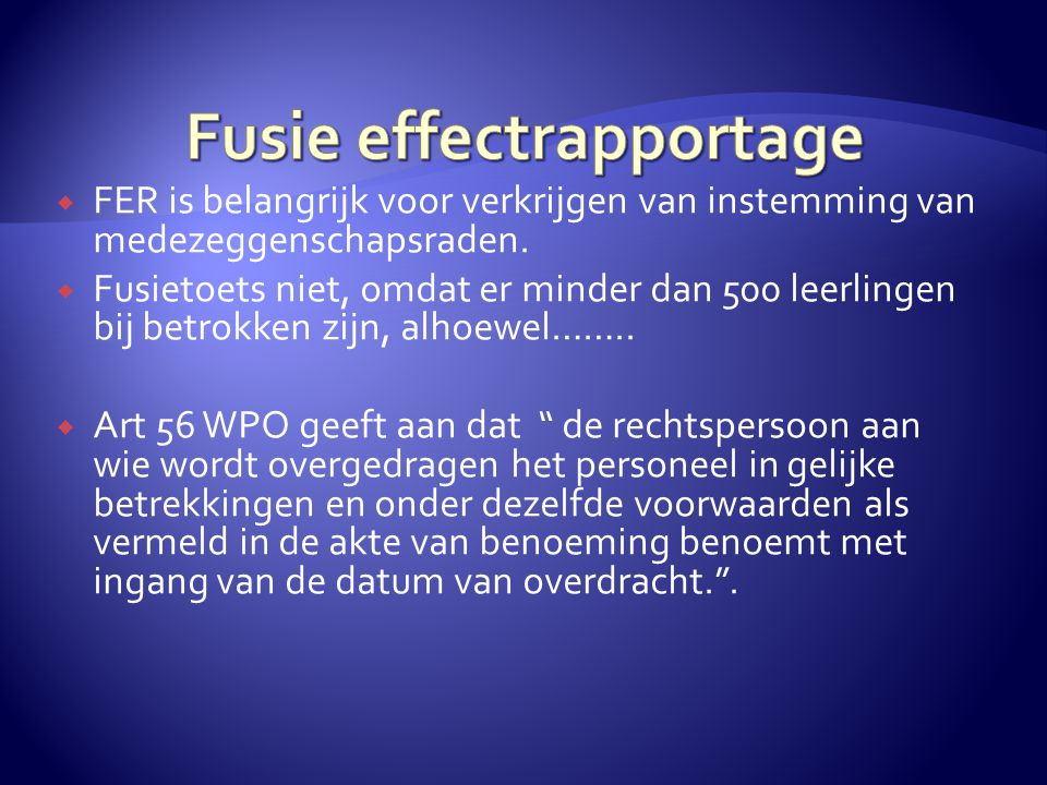 Fusie effectrapportage