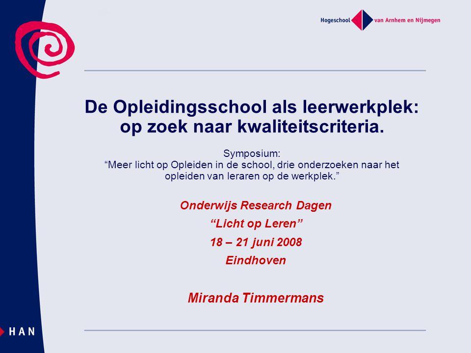 De Opleidingsschool als leerwerkplek: op zoek naar kwaliteitscriteria.