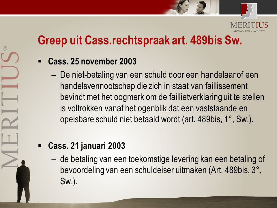 Greep uit Cass.rechtspraak art. 489bis Sw.