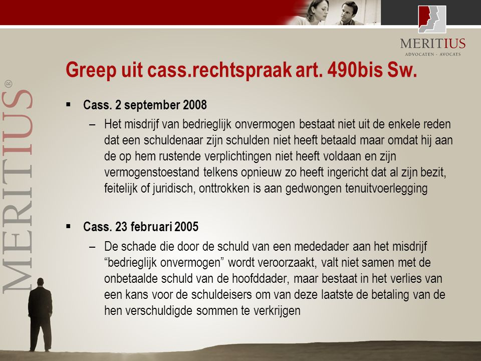 Greep uit cass.rechtspraak art. 490bis Sw.