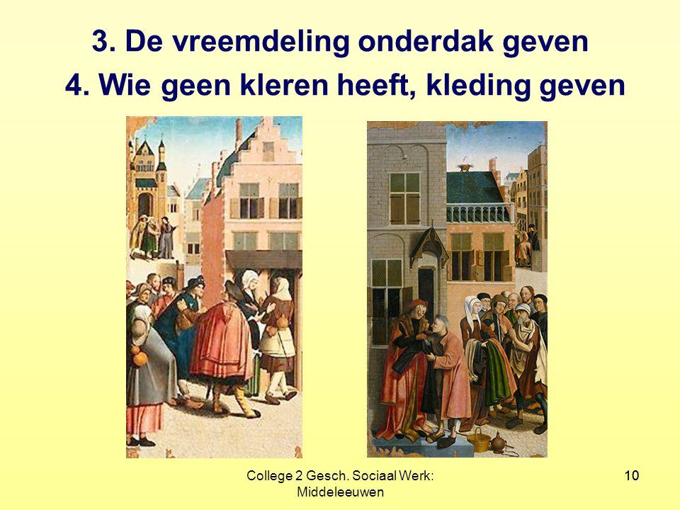 College 2 Gesch. Sociaal Werk: Middeleeuwen