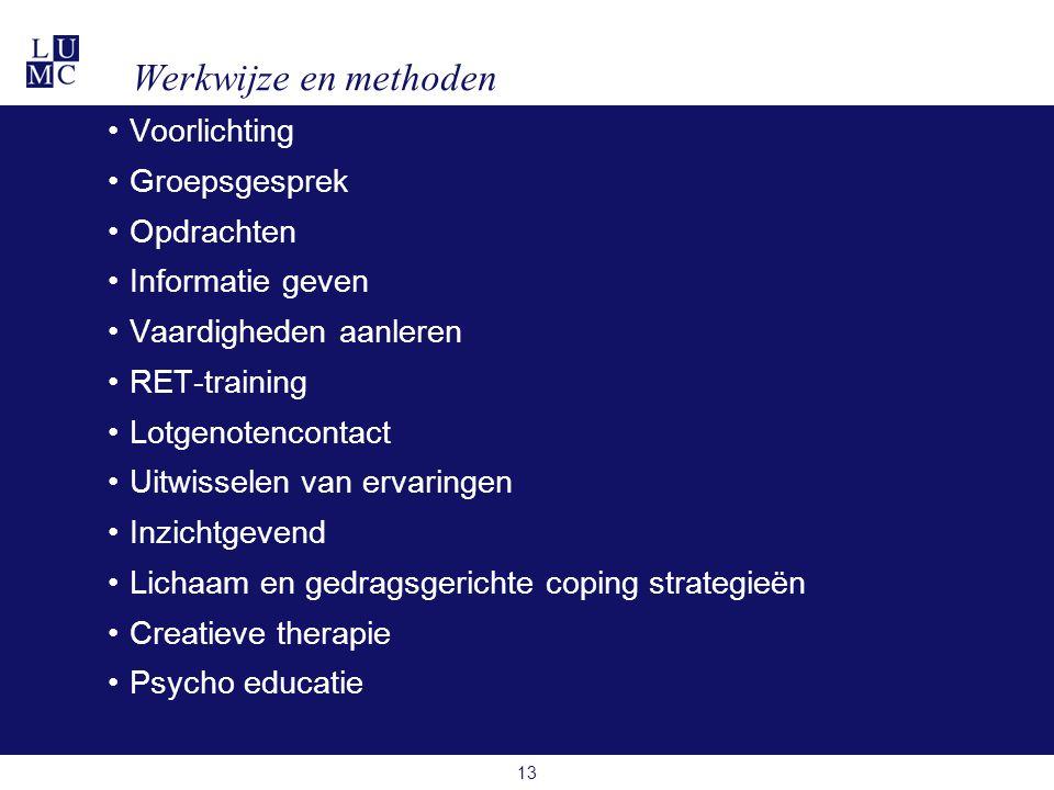 Werkwijze en methoden Voorlichting Groepsgesprek Opdrachten