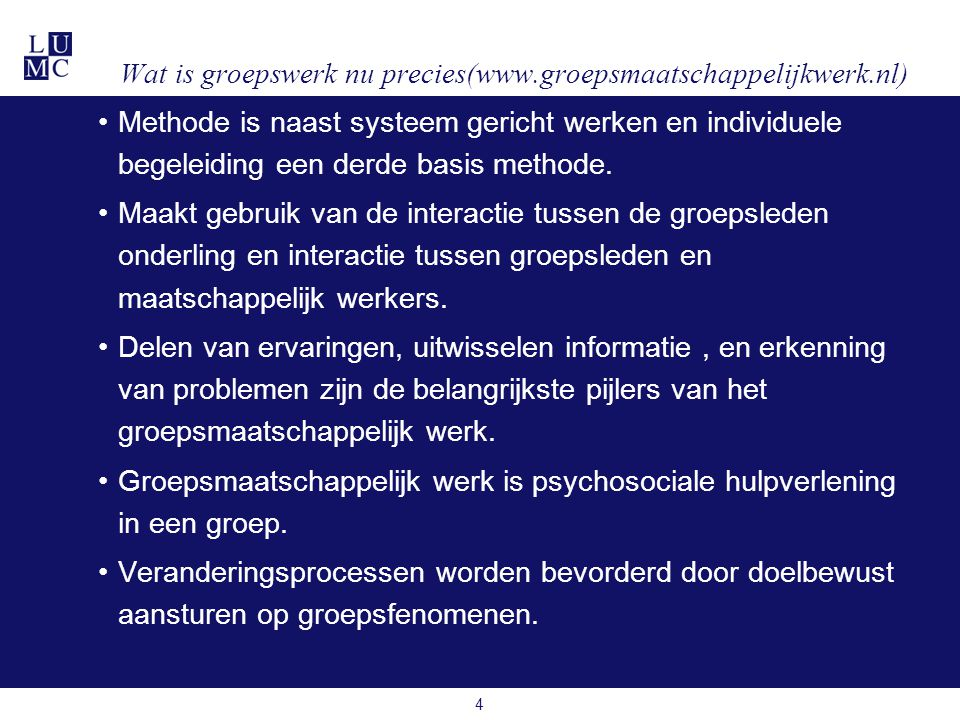 Wat is groepswerk nu precies(www.groepsmaatschappelijkwerk.nl)