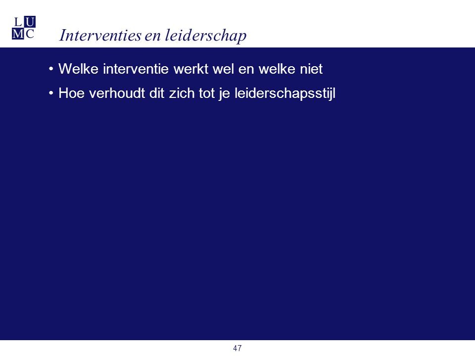 Interventies en leiderschap