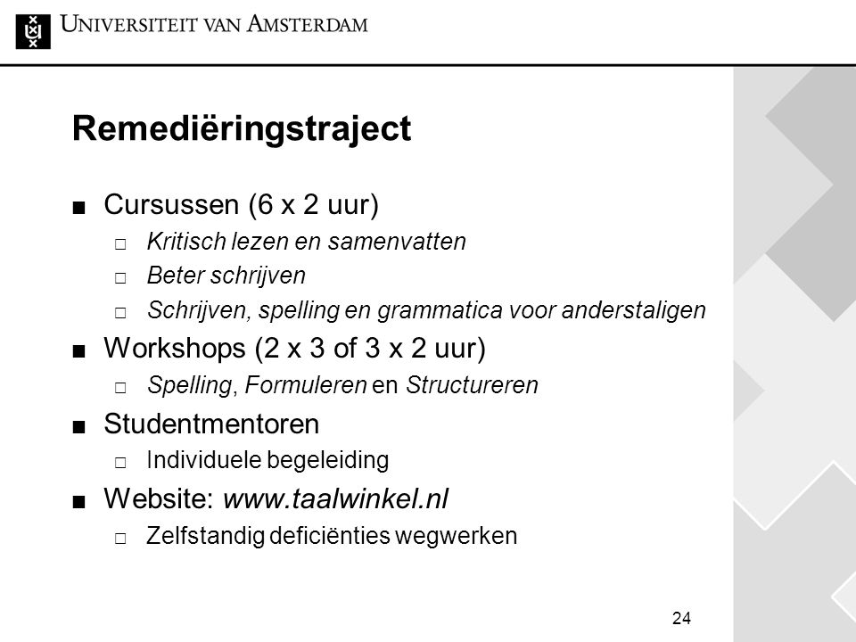 Remediëringstraject Cursussen (6 x 2 uur)