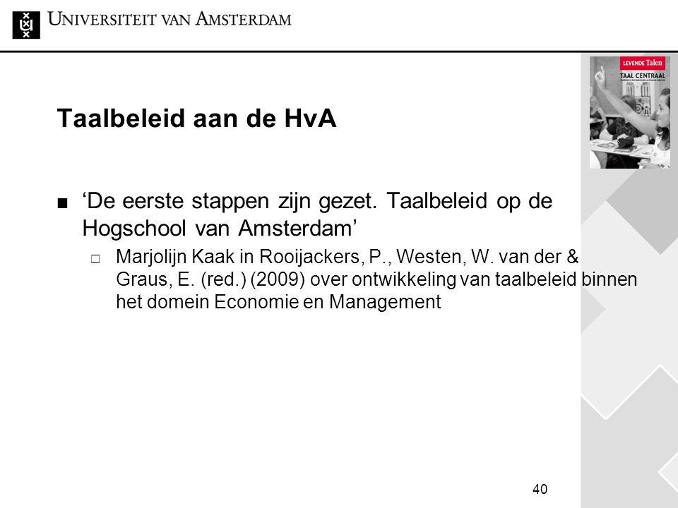 Taalbeleid aan de HvA 'De eerste stappen zijn gezet. Taalbeleid op de Hogschool van Amsterdam'