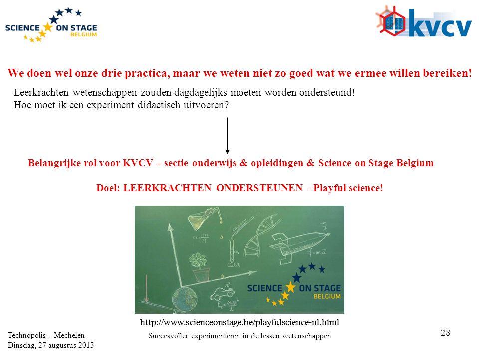 Doel: LEERKRACHTEN ONDERSTEUNEN - Playful science!