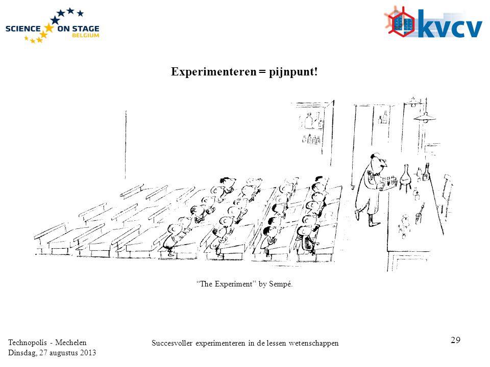 Experimenteren = pijnpunt!