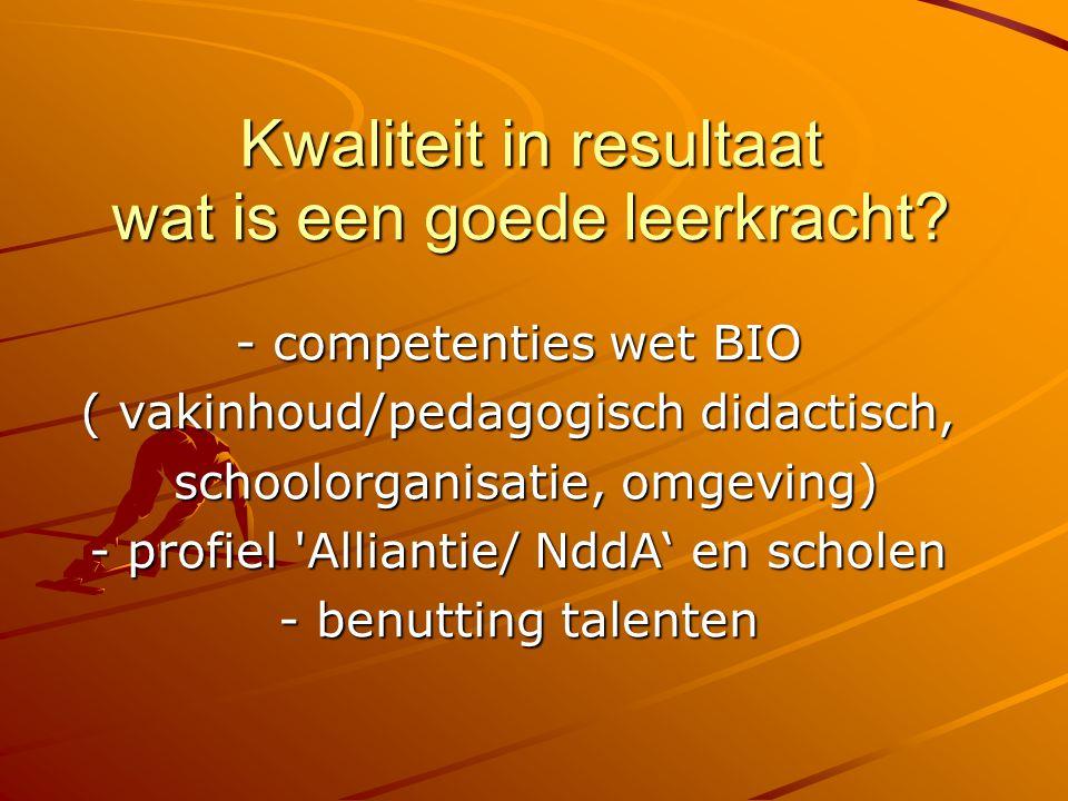 Kwaliteit in resultaat wat is een goede leerkracht