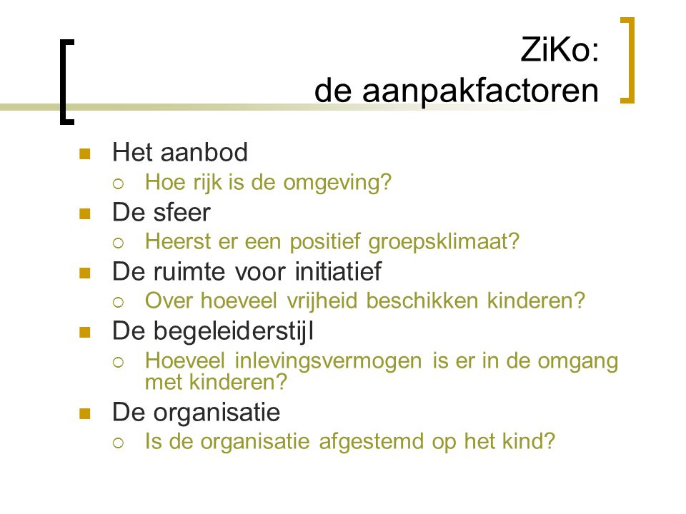 ZiKo: de aanpakfactoren