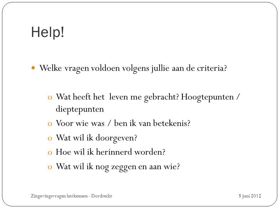 Help! Welke vragen voldoen volgens jullie aan de criteria