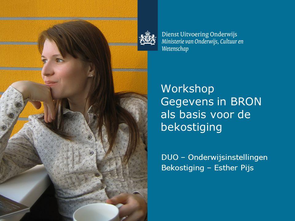 Workshop Gegevens in BRON als basis voor de bekostiging