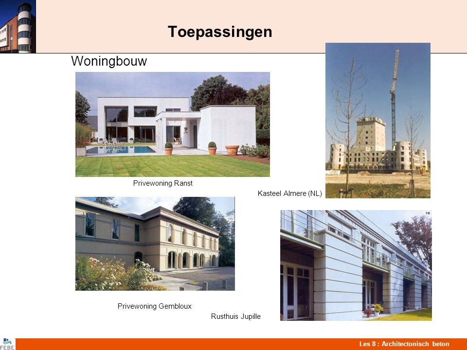 Toepassingen Woningbouw Privewoning Ranst Kasteel Almere (NL)