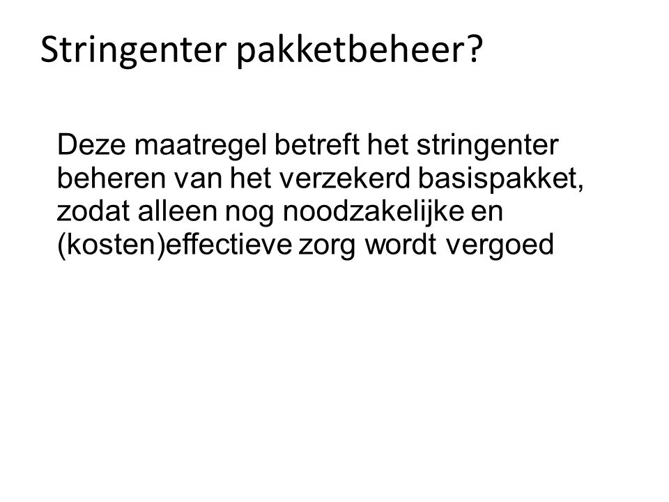 Stringenter pakketbeheer