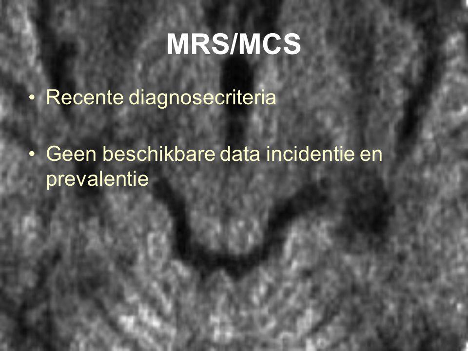 MRS/MCS Recente diagnosecriteria