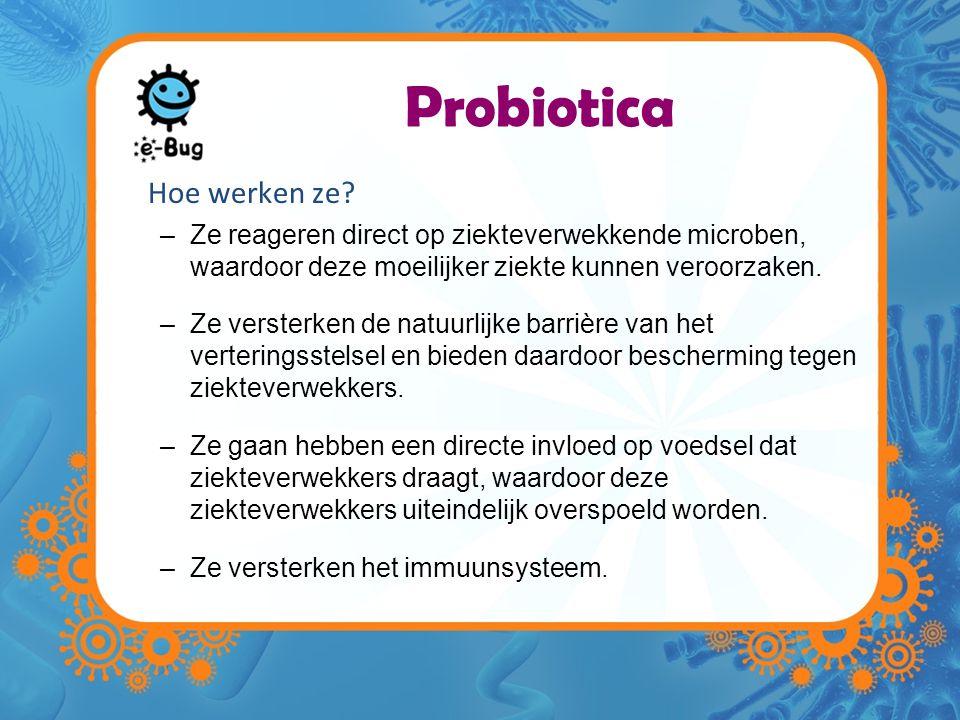 Probiotica Hoe werken ze