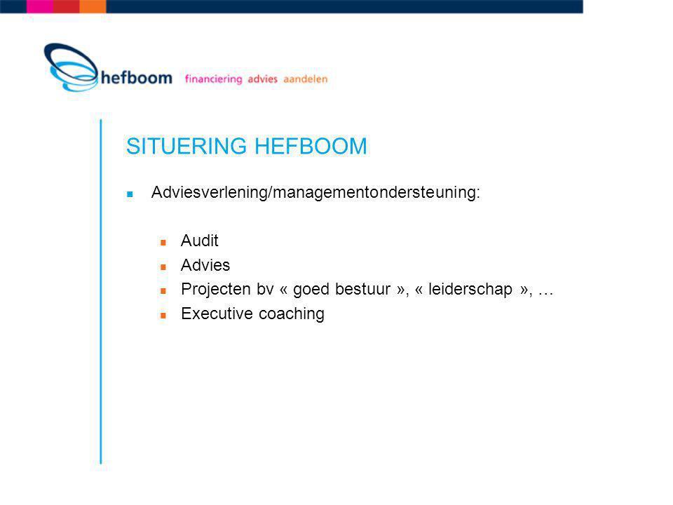 SITUERING HEFBOOM Adviesverlening/managementondersteuning: Audit