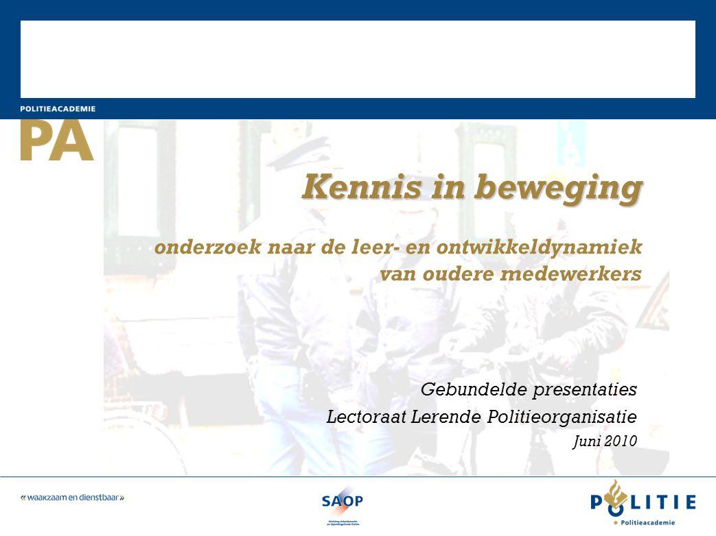 Gebundelde presentaties Lectoraat Lerende Politieorganisatie Juni 2010