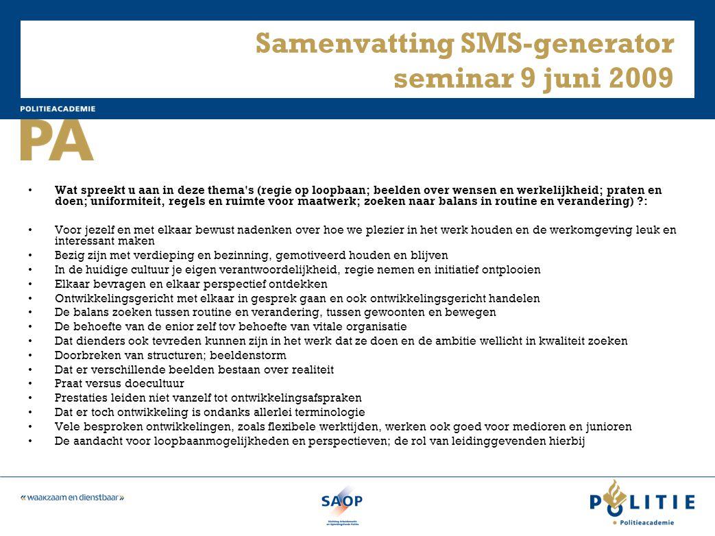Samenvatting SMS-generator seminar 9 juni 2009
