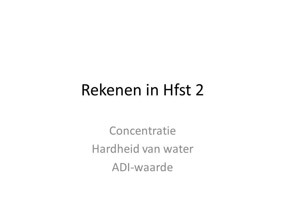 Concentratie Hardheid van water ADI-waarde