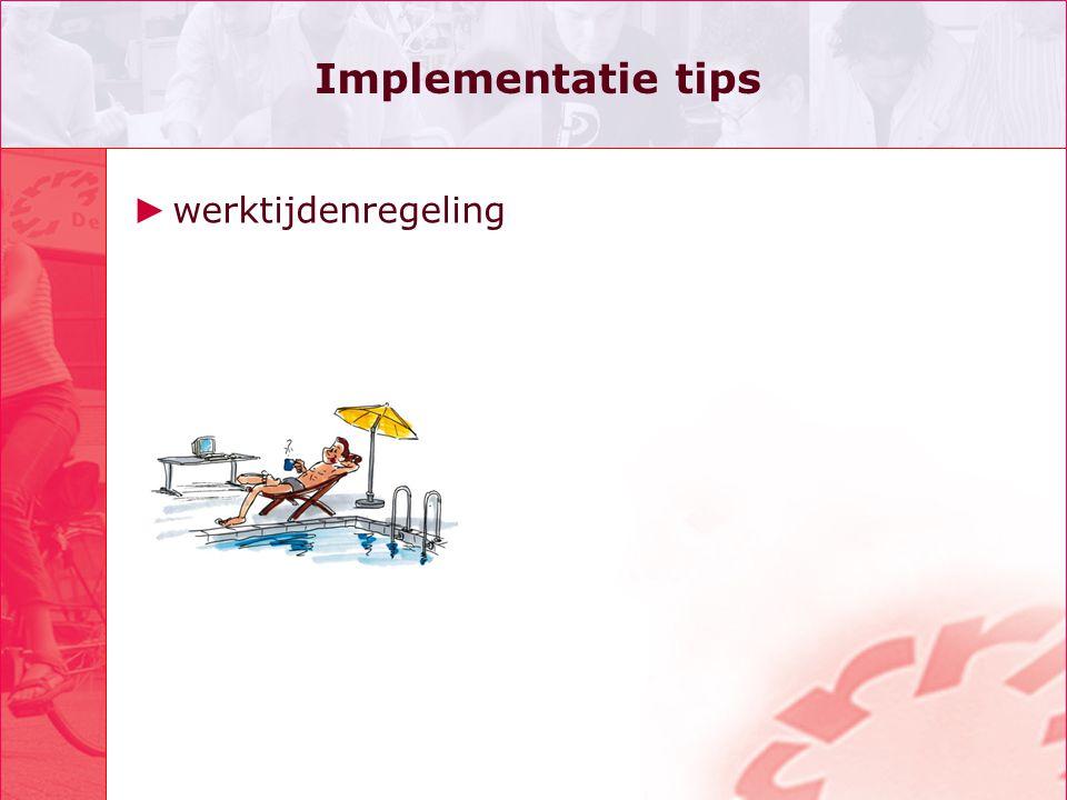 Implementatie tips werktijdenregeling