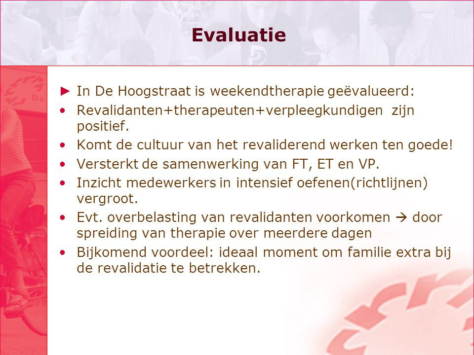 Evaluatie In De Hoogstraat is weekendtherapie geëvalueerd: