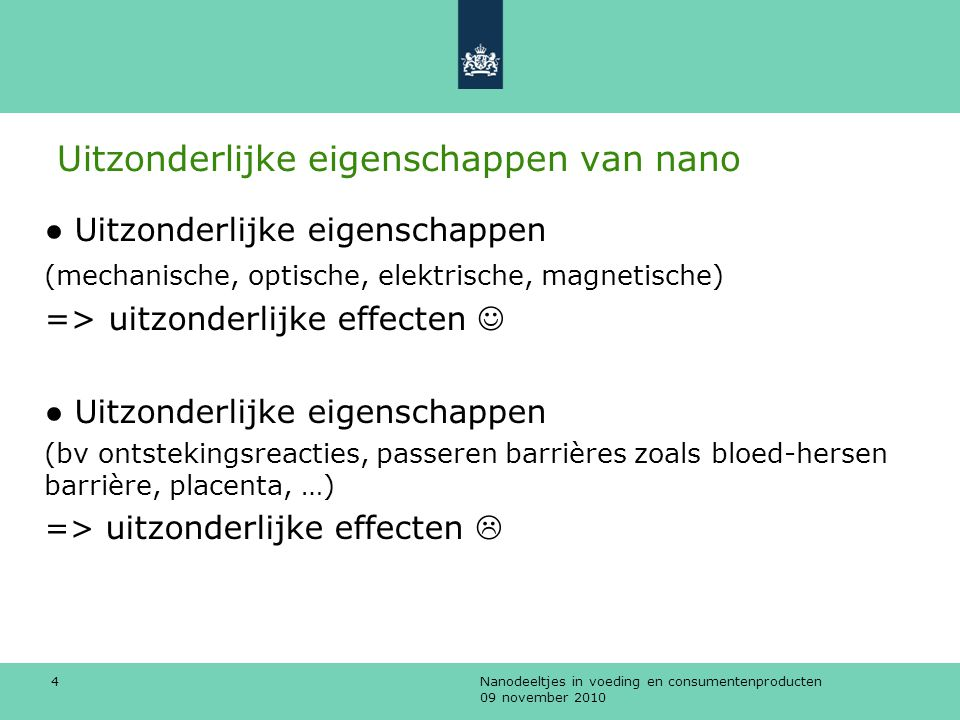 Uitzonderlijke eigenschappen van nano