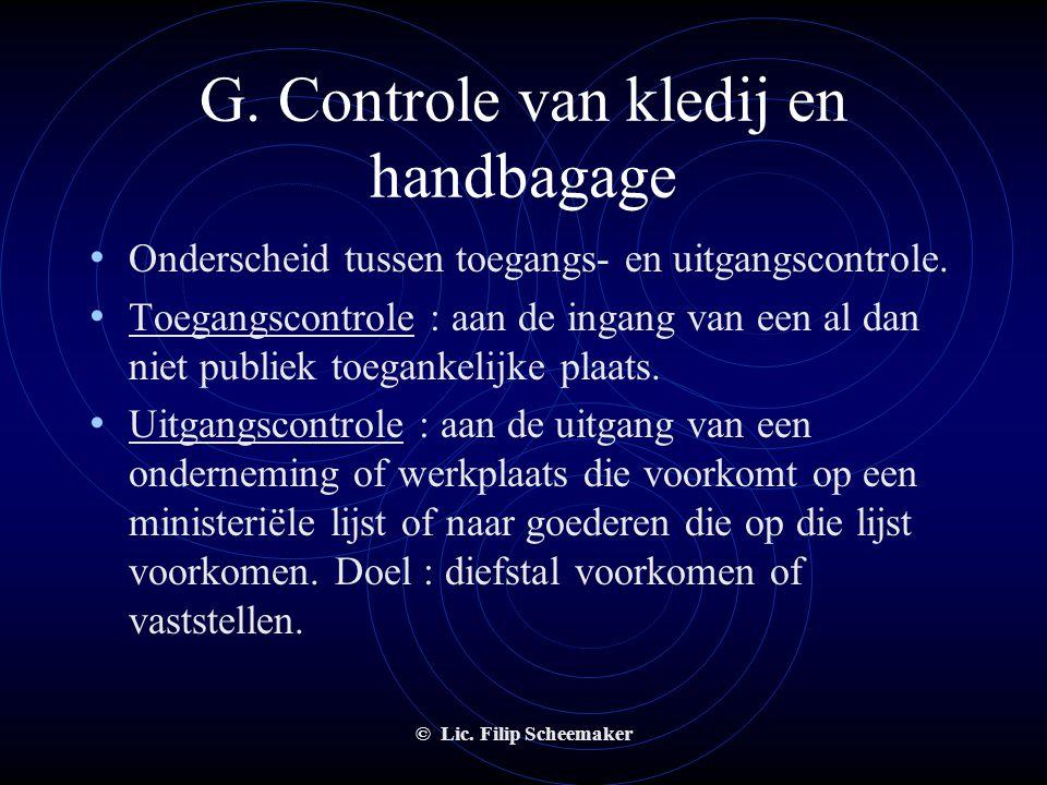 G. Controle van kledij en handbagage