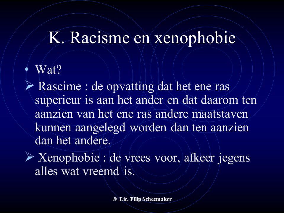 K. Racisme en xenophobie