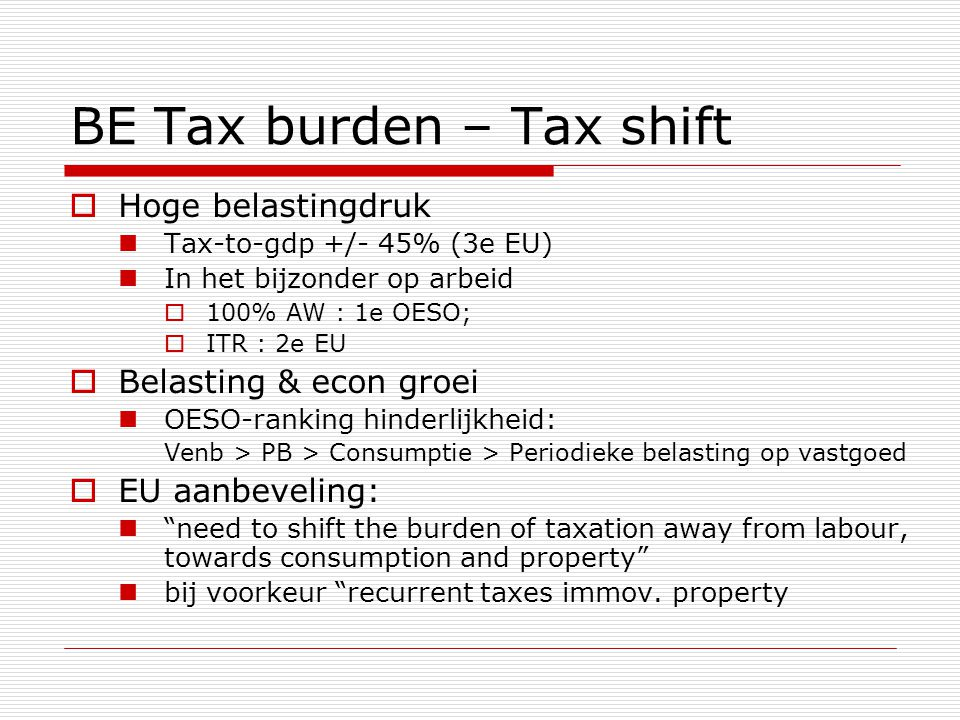 BE Tax burden – Tax shift