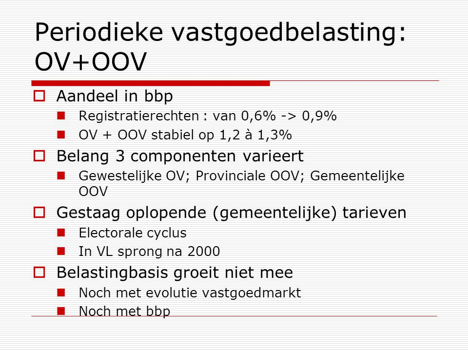Periodieke vastgoedbelasting: OV+OOV