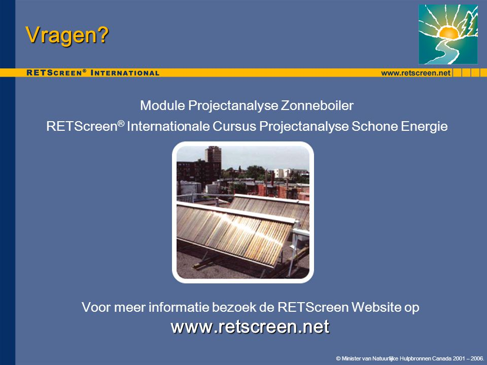 Vragen www.retscreen.net Module Projectanalyse Zonneboiler
