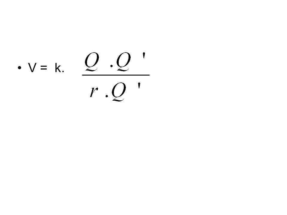 V = k.