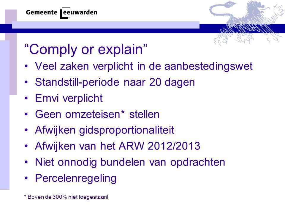 Comply or explain Veel zaken verplicht in de aanbestedingswet