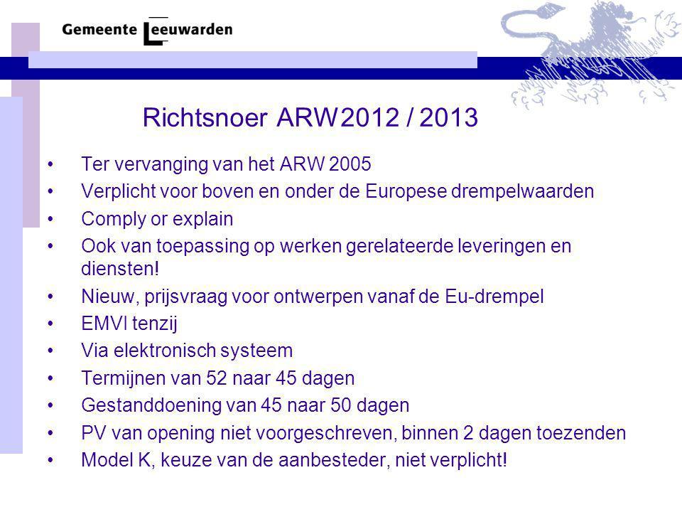 Richtsnoer ARW2012 / 2013 Ter vervanging van het ARW 2005
