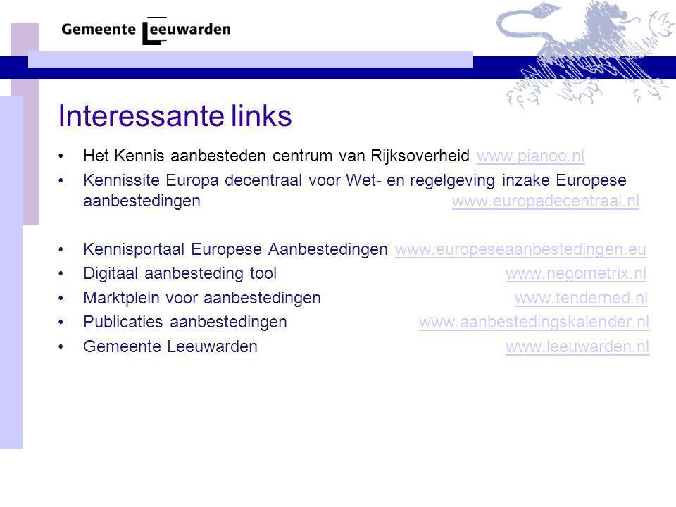 Interessante links Het Kennis aanbesteden centrum van Rijksoverheid www.pianoo.nl.