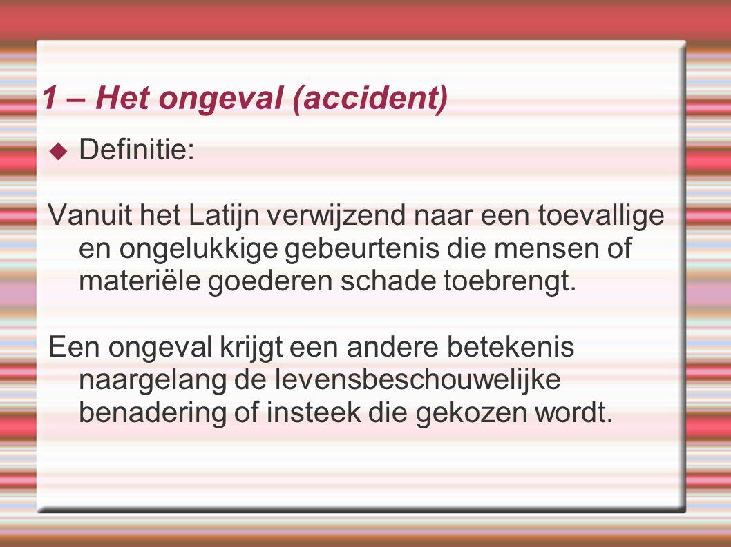 1 – Het ongeval (accident)